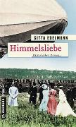 Cover-Bild zu Edelmann, Gitta: Himmelsliebe