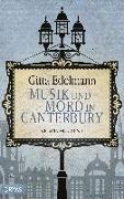 Cover-Bild zu Edelmann, Gitta: Musik und Mord in Canterbury
