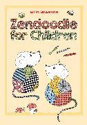 Cover-Bild zu Edelmann, Gitta: Zendoodle for Children