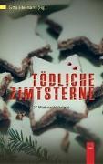 Cover-Bild zu Aechtner, Uli: Tödliche Zimtsterne