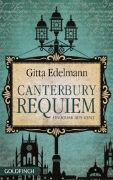 Cover-Bild zu Edelmann, Gitta: Canterbury Requiem