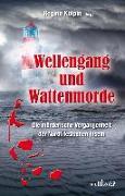 Cover-Bild zu Bach, Mischa: Wellengang und Wattenmorde