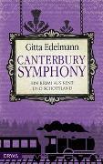 Cover-Bild zu Edelmann, Gitta: Canterbury Symphony