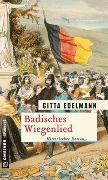 Cover-Bild zu Edelmann, Gitta: Badisches Wiegenlied