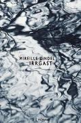 Cover-Bild zu Zindel, Mireille: Irrgast