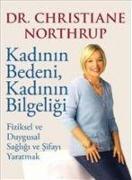 Cover-Bild zu Northrup, Christiane: Kadinin Bedeni, Kadinin Bilgeligi, Clz
