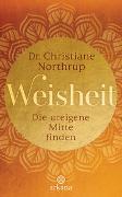 Cover-Bild zu Northrup, Christiane: Weisheit
