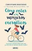 Cover-Bild zu Northrup, Christiane: Como Evitar a Los Vampiros Energeticos