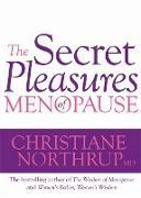 Cover-Bild zu Northrup, Dr. Christiane, M.D.: The Secret Pleasures of Menopause