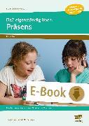 Cover-Bild zu DaZ eigenständig üben: Präsens - GS (eBook) von Schulte-Bunert, Ellen
