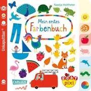 Cover-Bild zu Baby Pixi 79: Mein erstes Farbenbuch von Holtfreter, Nastja