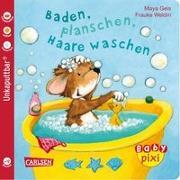 Cover-Bild zu Baby Pixi 62: VE 5 Baden, planschen, Haare waschen (5 Exemplare) von Geis, Maya