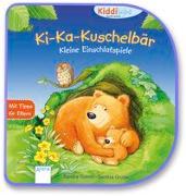 Cover-Bild zu Ki-Ka-Kuschelbär. Kleine Einschlafspiele von Grimm, Sandra