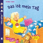 Cover-Bild zu Carlsen Verkaufspaket. Baby Pixi 28. Das ist mein Tag von Gruber, Denitza (Illustr.)