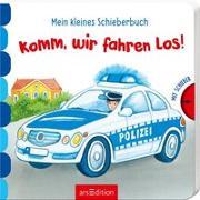 Cover-Bild zu Mein kleines Schieberbuch - Komm, wir fahren los! von Gruber, Denitza (Illustr.)