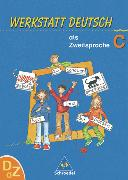 Cover-Bild zu Arbeitsheft C - Werkstatt. Deutsch als Zweitsprache. Neu von Kehbel, Simone