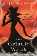 Cover-Bild zu Myers, Benjamin J.: The Grindle Witch