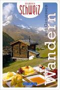 Cover-Bild zu Hallwag Kümmerly+Frey AG (Hrsg.): Wandern & Geniessen Erlebnis Schweiz