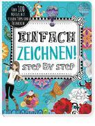 Cover-Bild zu Schwager & Steinlein Verlag: Einfach zeichnen! Step by Step