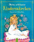 Cover-Bild zu Roßdeutscher, Regina S. (Nacherz.): Meine schönsten Kindermärchen (eBook)