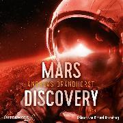 Cover-Bild zu Brandhorst, Andreas: Mars Discovery (Audio Download)