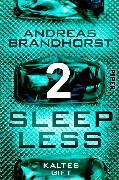 Cover-Bild zu Brandhorst, Andreas: Sleepless - Kaltes Gift (eBook)