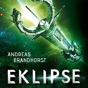 Cover-Bild zu Brandhorst, Andreas: Eklipse (Audio Download)