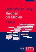 Cover-Bild zu Weber, Stefan (Hrsg.): Theorien der Medien