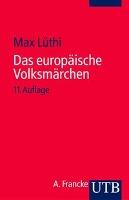 Cover-Bild zu Lüthi, Max: Das europäische Volksmärchen