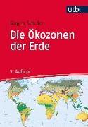 Cover-Bild zu Schultz, Jürgen: Die Ökozonen der Erde