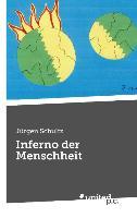 Cover-Bild zu Jürgen Schultz: Inferno der Menschheit