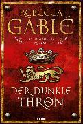 Cover-Bild zu Gablé, Rebecca: Der dunkle Thron