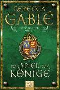 Cover-Bild zu Gablé, Rebecca: Das Spiel der Könige