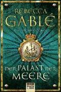 Cover-Bild zu Gablé, Rebecca: Der Palast der Meere