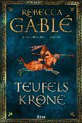 Cover-Bild zu Gablé, Rebecca: Teufelskrone