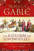 Cover-Bild zu Gablé, Rebecca: Von Ratlosen und Löwenherzen