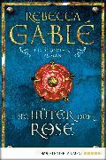 Cover-Bild zu Gablé, Rebecca: Die Hüter der Rose (eBook)