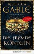 Cover-Bild zu Gablé, Rebecca: Leseprobe: Die fremde Königin (eBook)