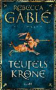 Cover-Bild zu Gablé, Rebecca: Teufelskrone (eBook)