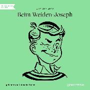 Cover-Bild zu Spyri, Johanna: Beim Weiden-Joseph (Ungekürzt) (Audio Download)
