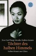 Cover-Bild zu Wang, Xiao Hui: Töchter des halben Himmels