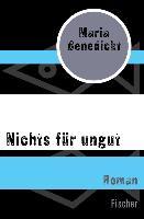 Cover-Bild zu Benedickt, Maria: Nichts für ungut (eBook)