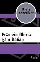 Cover-Bild zu Benedickt, Maria: Fräulein Gloria geht baden (eBook)