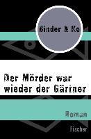 Cover-Bild zu Binder & Ko: Der Mörder war wieder der Gärtner (eBook)