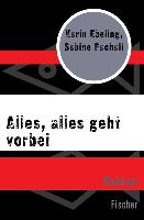 Cover-Bild zu Ebeling, Karin: Alles, alles geht vorbei (eBook)