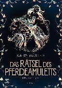 Cover-Bild zu Müller, Karin: Das Rätsel des Pferdeamuletts - Eponas Erbe (eBook)