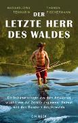 Cover-Bild zu Tenharim, Madarejúwa: Der letzte Herr des Waldes