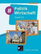 Cover-Bild zu Egbert, Björn: #Politik Wirtschaft NRW 5/6