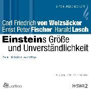 Cover-Bild zu Lesch, Harald: Einsteins Größe und Unverständlichkeit (Audio Download)