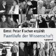 Cover-Bild zu Fischer, Ernst Peter: Paarläufe der Wissenschaft (Audio Download)